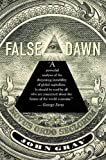 Gray, John: False Dawn: The Delusions of Global Capitalism