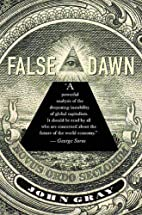 False Dawn: The Delusions of Global…