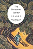 Holt, D.B.: The Consumer Society Reader