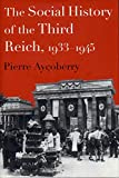 Aycoberry, Pierre: The Social History of the Third Reich, 1933-1945