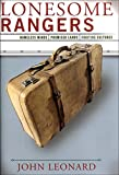 Leonard, John: Lonesome Rangers: Homeless Minds, Promised Lands, Fugitive Cultures