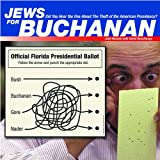 John Nichols: Jews for Buchanan: Did You Hear the One About the Theft of the American Presidency?