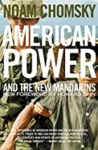 American Power and the New Mandarins by Noam…