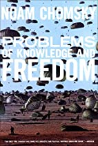 Problems of Knowledge and Freedom: The…