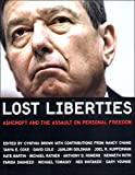 Brown, Cynthia: Lost Liberties: Ashcroft and the Assault on Personal Freedom