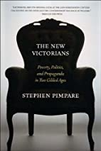 The New Victorians: Poverty, Politics, and…