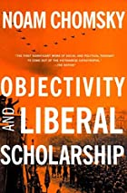 Objectivity and Liberal Scholarship by Noam…