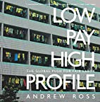 Low Pay, High Profile: The Global Push for…