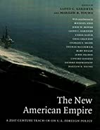 The New American Empire: A 21st-Century…