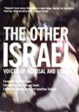 Carey, Roane: The Other Israel: Voices of Refusal and Dissent