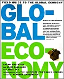 John Cavanagh: Field Guide To The Global Economy