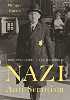 Nazi Anti-Semitism: From Prejudice to the…