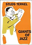 Terkel, Studs: Giants of Jazz