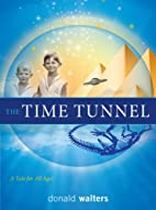 The time tunnel : a tale for all ages and…