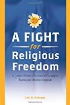 A Fight for religious freedom : a lawyer's…