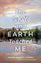 The Sky and Earth Touched Me: Sharing…