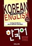 Seoul National University: Korean Through English: Book Three
