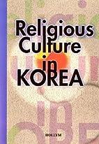Religious Culture In Korea by Yun Seung-Yong