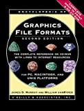 Murray, James D.: Encyclopedia of Graphics File Formats/Book and Cd Rom
