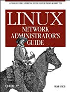 Linux Network Administrator's Guide by…