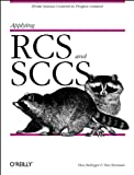 Bolinger, Don: Applying Rcs and Sccs: From Source Control to Project Control