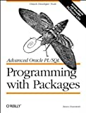 Feuerstein, Steven: Advanced Oracle Pl/SQL: Programming With Packages