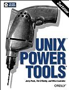UNIX Power Tools by Jerry Peek