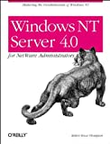 Thompson, Robert Bruce: Windows Nt Server 4.0 for Netware Administrators