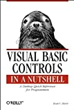 Dictor, Evan S.: Visual Basic Controls in a Nutshell: The Controls of the Professional and Enterprise Editions
