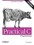 Practical C Programming, 3rd Edition by…