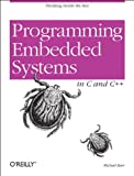Barr, Michael: Programming Embedded Systems in C and C++