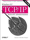 Hunt, Craig: Windows Nt Tcp/Ip Network Administration