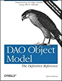 Feddema, Helen: DAO Object Model : The Definitive Reference
