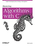Oram, Andy: Mastering Algorithms with C