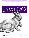 Harold, Elliotte Rusty: Java I/O