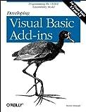 Roman PhD, Steven: Developing Visual Basic Add-Ins: The VB IDE Extensibility Model