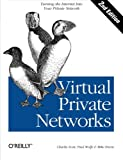 Scott, Charlie: Virtual Private Networks