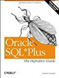 Gennick, Jonathan: Oracle SQL Plus: The Definitive Guide