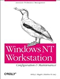 Meggitt, Ashley J.: Windows Nt Workstation Configuration and Maintenance