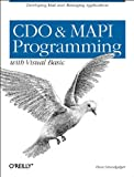 Grundgeiger, Dave: Cdo and Mapi Programming With Visual Basic