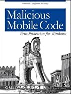 Malicious Mobile Code: Virus Protection for…