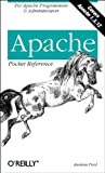 Ford, Andrew: Apache: Pocket Reference