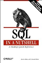 SQL in a Nutshell: A Desktop Quick Reference…