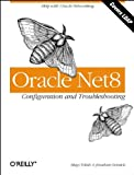 Toledo, Hugo: Oracle Net8 Configuration and Troubleshooting
