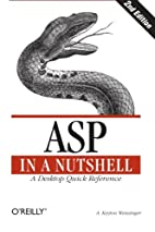 ASP in a Nutshell: A Desktop Quick Reference…