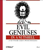 Frazer, J. D. Illiad: Evil Geniuses in a Nutshell: A User Friendly Guide to World Domination
