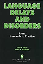 Language Delays and Disorders: From Research…