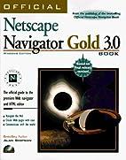 Official Netscape Navigator Gold 3.0 Book…
