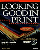 Parker, Roger C.: Looking Good in Print: Deluxe Cd-Rom Edition