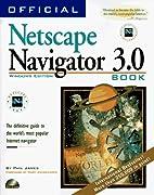 Official Netscape Navigator 3.0 book : the…